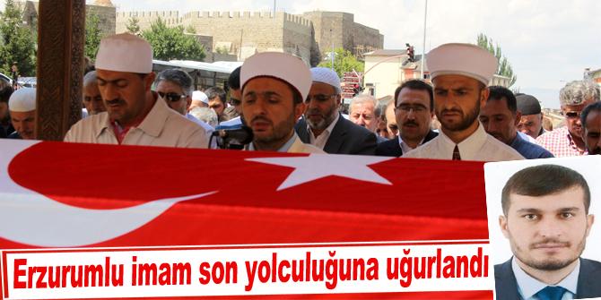 Erzurumlu imam son yolculuğuna uğurlandı