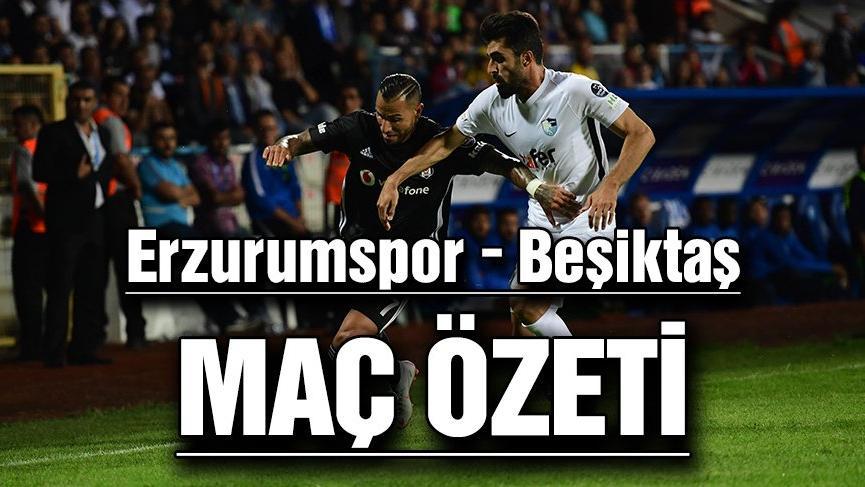 BB Erzurumspor, Beşiktaş'a boyun eğdi:1- 3