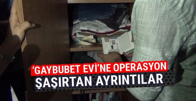 Polis ve MİT'ten İstanbul'da 'gaybubet evi' operasyonu