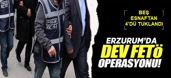 Erzurum'da 4 esnaf tutuklandı
