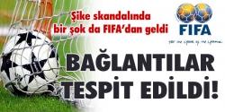 FIFA, şike bağlantıları tespit etti