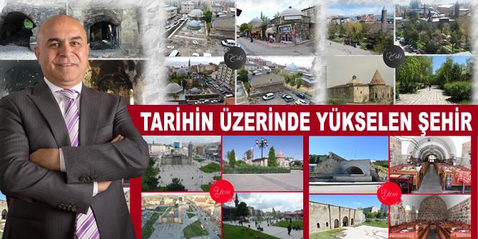 'Tarihin Üzerinde Yükselen Şehir'