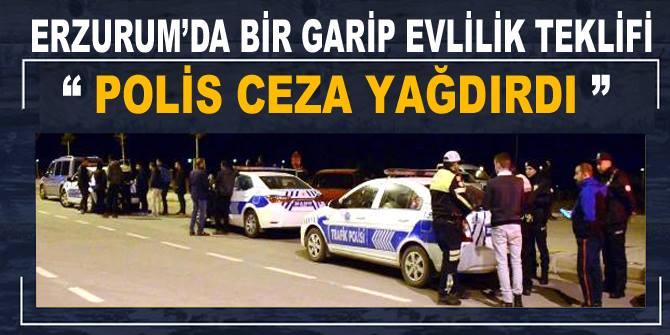 Erzurum'da Evlilik Teklifi Girişimi Ceza ile Bitti