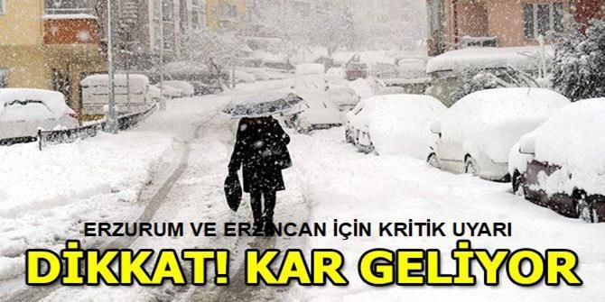 Erzurum ve Erzincan için kuvvetli kar uyar