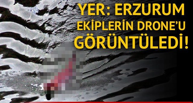 Erzurum'da balık avlarken görüntülendi!