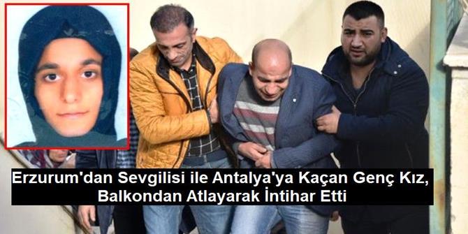 Erzurum'dan Sevgilisi kaçtı, intihar Etti
