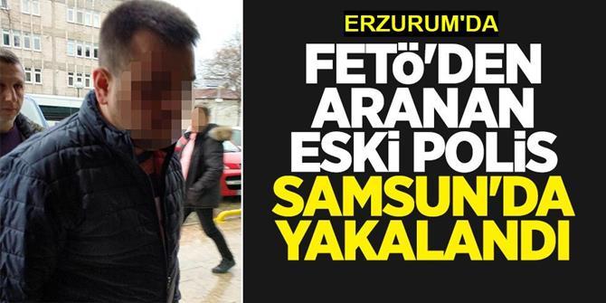 FETÖ'den aranan eski polis yakalandı