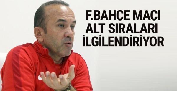 Özdilek: Fenerbahçe maçı alt sıraları ciddi anlamda ilgilendiriyor