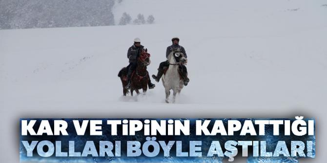 Kar ve tipinin kapattığı yolları atla aştılar