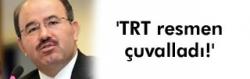 TRT resmen çuvalladı!