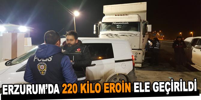 Erzurum'da 220 kilo eroin ele geçirildi