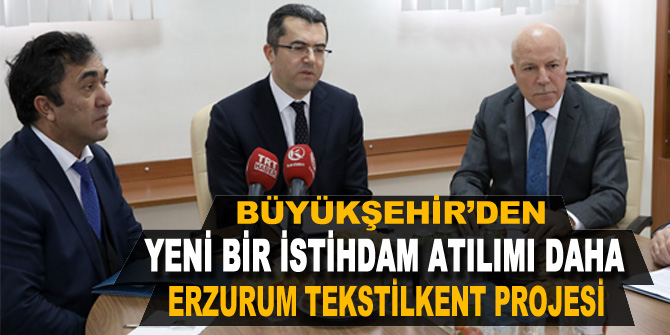 Erzurum Tekstilkent Projesi