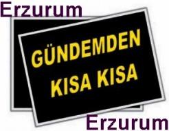 Erzurum'dan haberler