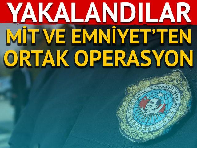 MİT ve TEM'den operasyon!