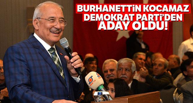 Burhanettin Kocamaz, Demokrat Parti'nin Mersin Büyükşehir Adayı oldu