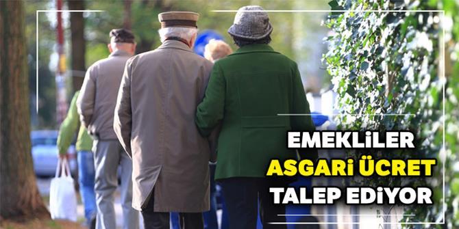 Emekliler asgari ücret talep ediyor! Duyun bu sesi