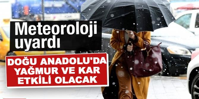 Doğu Anadolu'da yağmur ve kar etkili olacak
