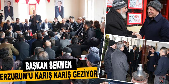 Başkan Sekmen Erzurum'u karış karış geziyor