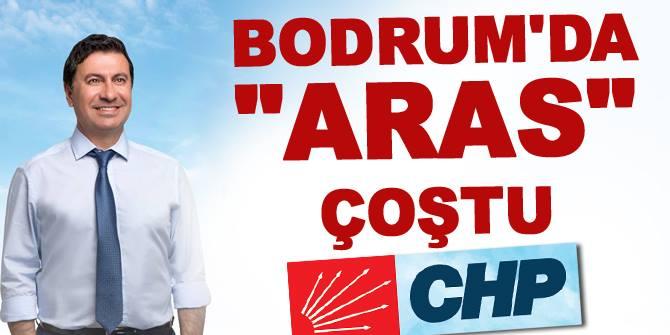 Bodrum'da CHP'li Aras coştu!