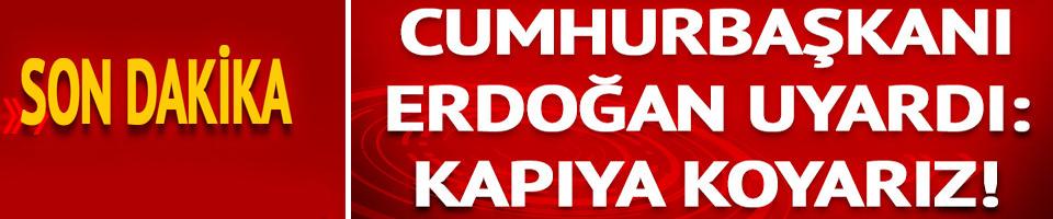 Cumhurbaşkanı Erdoğan, Ankapark'ın açılışında uyardı: Kapının önüne koyarız!