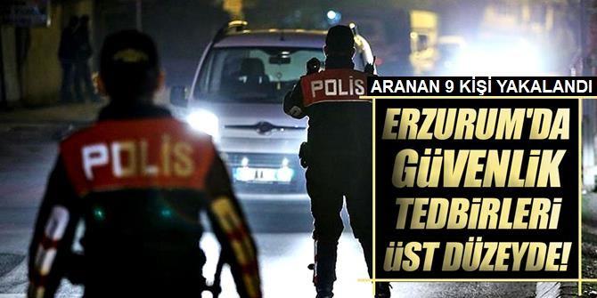Erzurum'da Polis göz açtırmıyor!