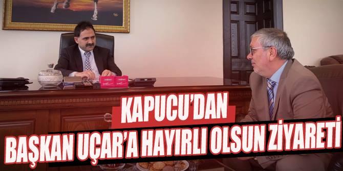 Başkan Uçar'a Kapucu'dan hayırlı olsun ziyareti