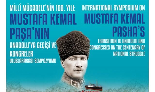 """Mustafa Kemal Paşa'nın Anadolu'ya Geçişi ve Kongreler"""" Sempozyumu başlıyor"""