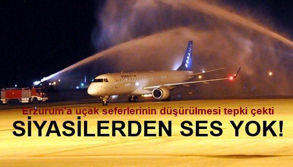 Erzurum'a uçak seferlerinin düşürülmesi tepki çekti
