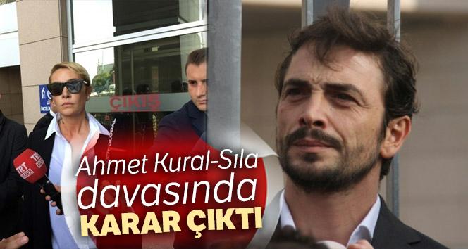 Ahmet Kural-Sıla davasında karar çıktı