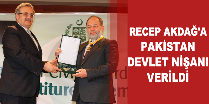 Recep Akdağ'a Pakistan Devlet Nişanı Verildi