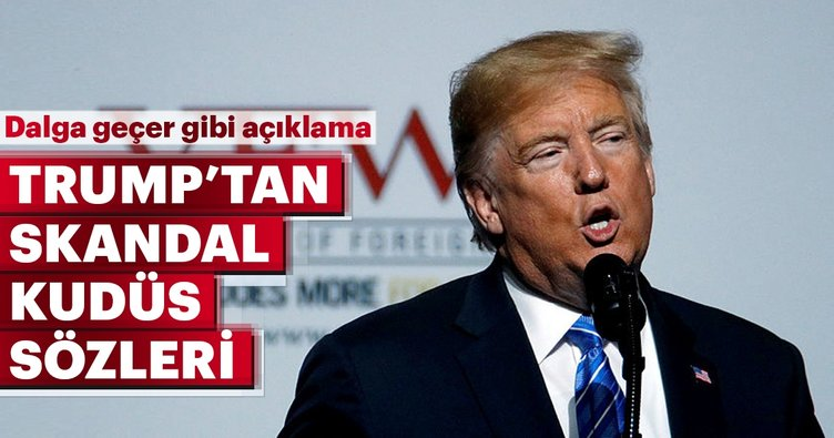 Trump'tan skandal açıklama!