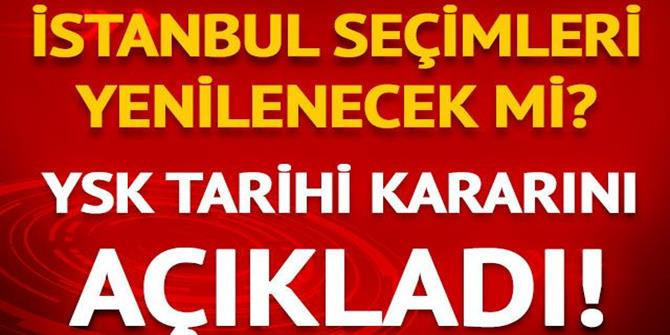 YSK tarihi kararını açıkladı! İstanbul Büyükşehir Belediye Başkanlığı seçimi yenilenecek