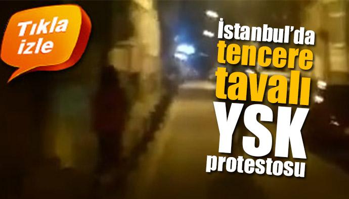 YSK'nın İstanbul'da seçim iptali sonrası tencere tavalı protesto