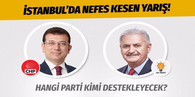 23 Haziran İstanbul seçimlerinde hangi parti hangi adayı destekleyecek?