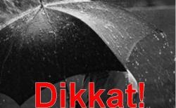 Kuvvetli yağışa dikkat!