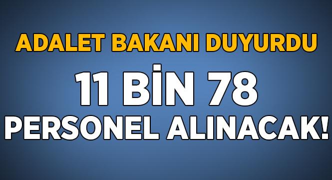 Adalet Bakanı: 11 bin 78 personel istihdam edilecek