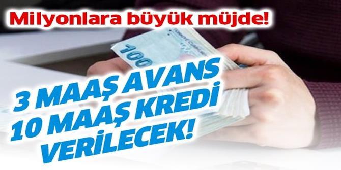 SGK SSK ve Bağkur'luya 3 maaş avans 10 maaş kredi
