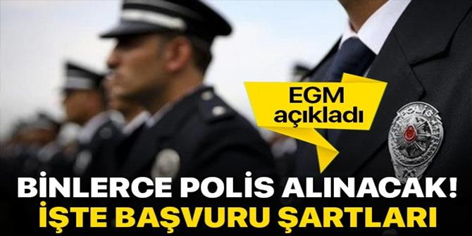 Polis Akademisi 10 bin yeni polis alımı yapacak!