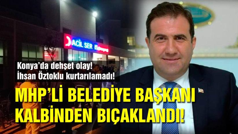 MHP'li belediye başkanı İhsan Öztoklu'yu kim neden öldürdü?