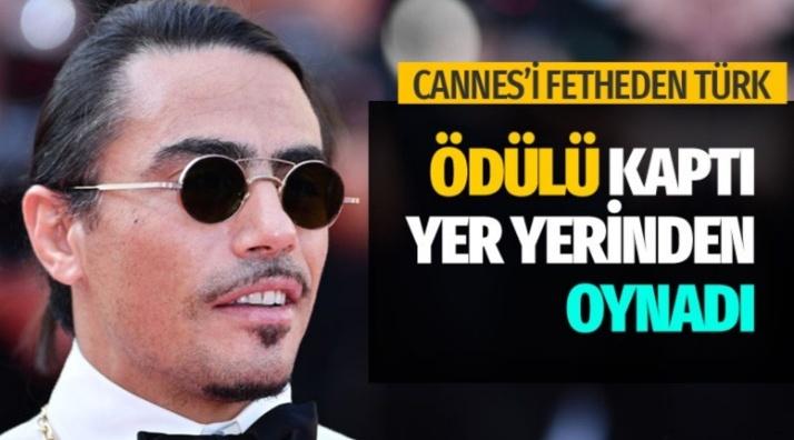 Erzurumlu Nusret, Cannes'ı tuzladı ödülü kaptı