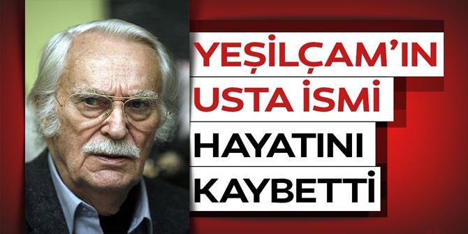 Türk sinemasının usta ismi Eşref Kolçak vefat etti.