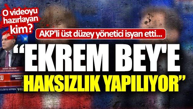 """AKP'li yönetici isyan etti: """"Ekrem Bey'e haksızlık yapılıyor""""!"""