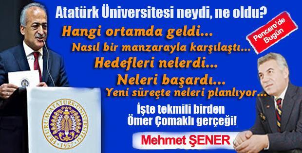 Atatürk Üniversitesi neydi, ne oldu?