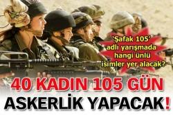 40 kadın asker seçilecek!