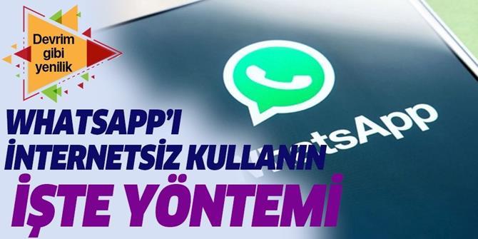 İnternetsiz WhatsApp nasıl kullanılır?.