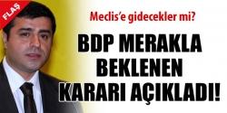 BDP son kararını açıkladı