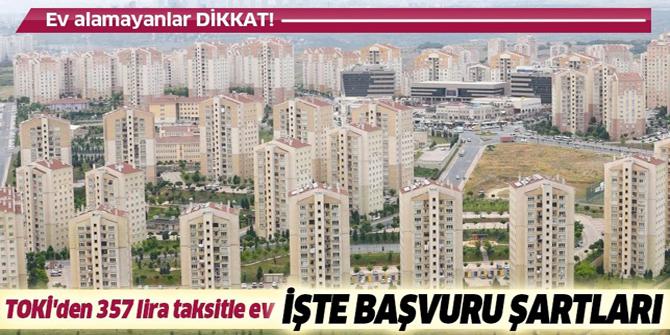 2019 TOKİ evleri alt gelir grubu ucuz konut projeleri kurasız 357 lira taksitle!.
