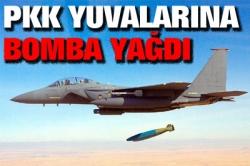 PKK yuvalarına bomba yağdı