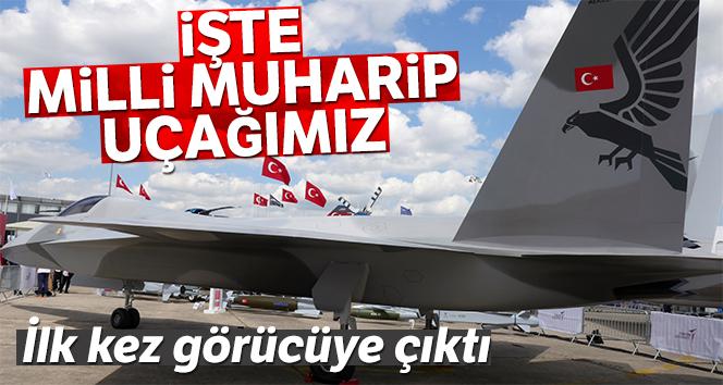 Türkiye'nin Milli Muharip Uçağı ilk kez sergileniyor!