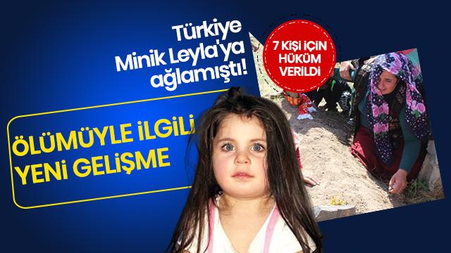Minik Leyla, bulunmadan 6-7 gün önce ölmüş!